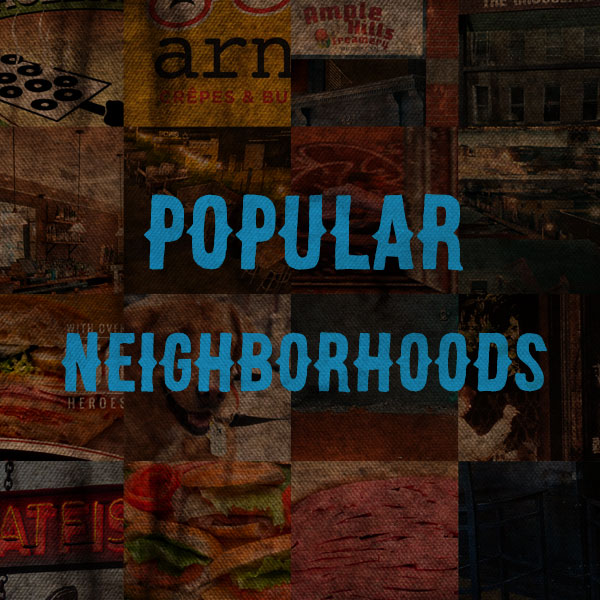Popuplar Neighborhoods